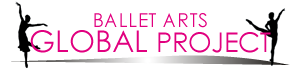 BALLET ARTS GLOBAL PROJECT